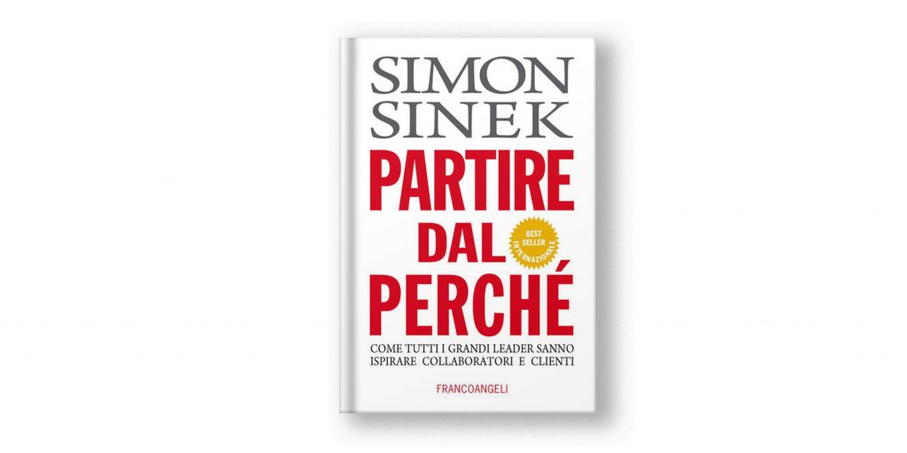 libri sulla leadership - partire dal perché - simon sinek