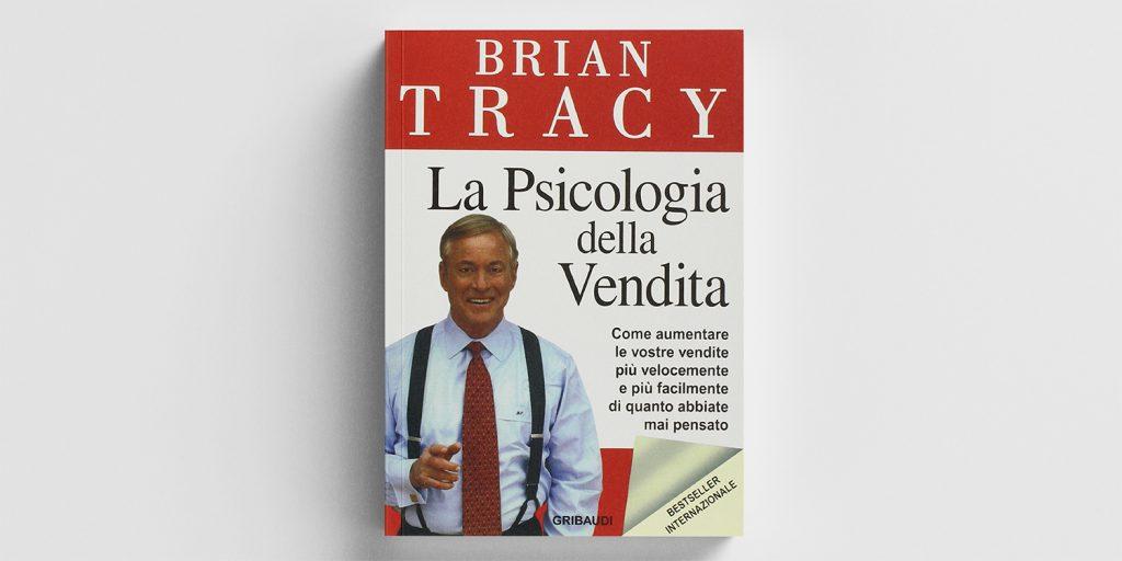 psicologia della vendita - brian tracy