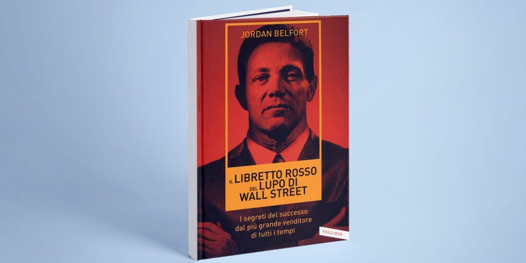 i libretto rosso del lupo di wall street - libro di jordan belfort