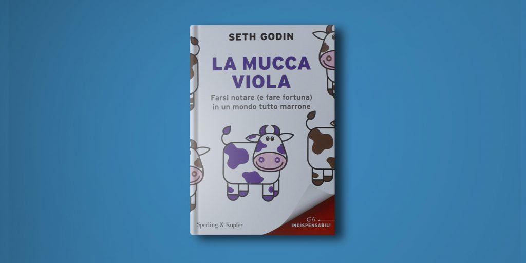 la mucca viola - libro di seth godin
