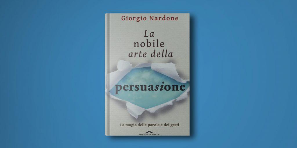 libro la nobile arte della persuasione