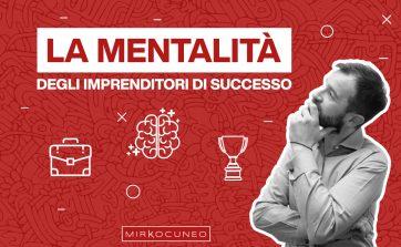 mentalità degli imprenditori di successo